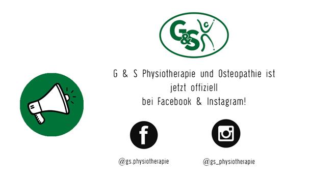 G & S Physiotherapie & Osteopathie jetzt auch auf Facebook & Instagram!